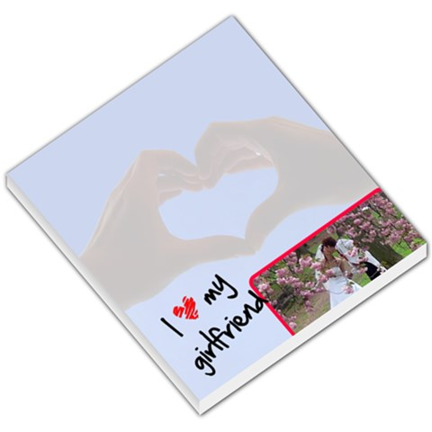 I Love My Girlfriend   Memopad By Carmensita   Small Memo Pads   Lhzgy8574i09   Www Artscow Com