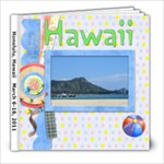 Hawaii 2011 - 8x8 Photo Book (30 pages)