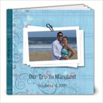 Maryland Trip - 8x8 Photo Book (20 pages)