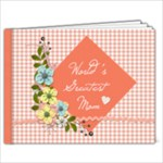 9x7 Photo Book: World s Greatest Mom - 9x7 Photo Book (20 pages)
