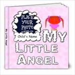 My Little Angel Girl 8x8 - 8x8 Photo Book (20 pages)