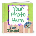 Fun Times - 8x8 Photo Book (20 pages)