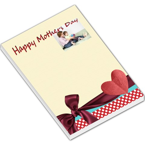 Happy Mothers Day By Joely   Large Memo Pads   Aewq8eb7sy26   Www Artscow Com