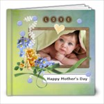Happy Mother s Day 8x8 20 pg - 8x8 Photo Book (20 pages)