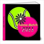 Grandma s Tennis Match 2011 - 8x8 Photo Book (30 pages)