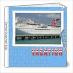 Carnival Cruise April 2011 - 8x8 Photo Book (39 pages)