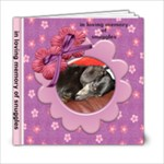 snuggles memorial - 6x6 Photo Book (20 pages)