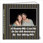 16 Reasons I Love you - 8x8 Photo Book (20 pages)