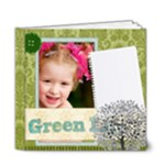 green life - 6x6 Deluxe Photo Book (20 pages)