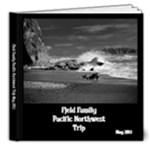 Fjeld Family Pacific Northwest Trip May 2011 - 8x8 Deluxe Photo Book (20 pages)