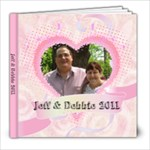 jeff and debbie 2011 - 8x8 Photo Book (20 pages)