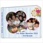 Sweet Memories 2010 - 3rd Episode - 9x7 Photo Book (20 pages)