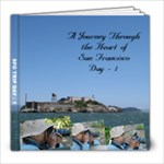 SFO Day 1 - 8x8 Photo Book (20 pages)