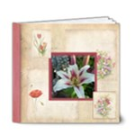 Rosa Botanica Deluxe 20 Page 6 x 6 book - 6x6 Deluxe Photo Book (20 pages)