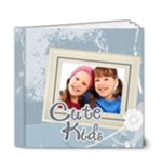 Cute kids book - 6x6 Deluxe Photo Book (20 pages)