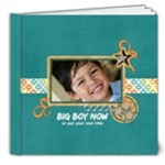 8x8 DELUXE Photo Book: BIG BOY NOW - 8x8 Deluxe Photo Book (20 pages)