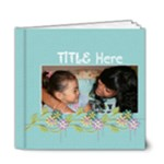 6x6 DELUXE: Simple Things/Any Occasion - 6x6 Deluxe Photo Book (20 pages)