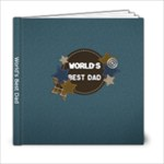 6x6 World s Best Dad - 6x6 Photo Book (20 pages)