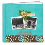 8X8 DELUXE: Our Family Our Memories - 8x8 Deluxe Photo Book (20 pages)