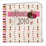 chloe 2010 - 8x8 Photo Book (30 pages)