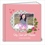 8x8: My Sweet Princess (Multiple Pics) - 8x8 Photo Book (20 pages)