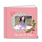 6x6 DELUXE: My Sweet Princess  - 6x6 Deluxe Photo Book (20 pages)