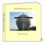 2009 Mediterranean Cruise - 8x8 Photo Book (30 pages)