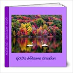 God s Awesome Creation - 8x8 Photo Book (30 pages)