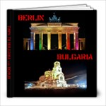 trip to bulgaria & berlin 2009 - 8x8 Photo Book (20 pages)
