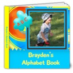 Brayden s Alphabet Book - 8x8 Deluxe Photo Book (20 pages)
