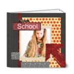 Back to school - 6x6 Deluxe Photo Book (20 pages)