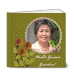 6x6 DELUXE: World s Greatest Grandma / Mom  - 6x6 Deluxe Photo Book (20 pages)