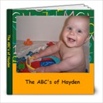 Hayden s Alphabet Book - 8x8 Photo Book (20 pages)
