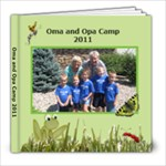 Oma and Opa Camp 2011-1 - 8x8 Photo Book (20 pages)