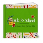 6x6 (20 pages) : Back to School - 6x6 Photo Book (20 pages)