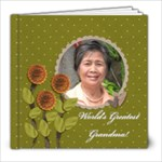 8x8 (39 pages): World s Greatest Grandma / Mom - 8x8 Photo Book (39 pages)