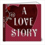 A Love Story 20 Page 8x8 Photo Book - 8x8 Photo Book (20 pages)