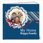 my family, happy home - 8x8 Photo Book (39 pages)