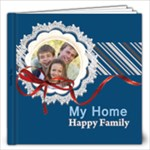 my family, happy home - 12x12 Photo Book (20 pages)