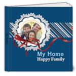 my family, happy home - 8x8 Deluxe Photo Book (20 pages)