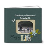 6x6 (DELUXE) : Enjoy Life - 6x6 Deluxe Photo Book (20 pages)