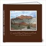 Capitol Reef 2011 - 8x8 Photo Book (60 pages)
