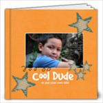 12x12 (30 pages) : Cool Dude (Multiple Pics) - 12x12 Photo Book (30 pages)