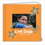 8x8 (30 pages) : Cool Dude (Multiple Pics) - 8x8 Photo Book (30 pages)
