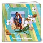 Beach Vacation-12x12 Photo Book (30 pages) - 12x12 Photo Book (20 pages)