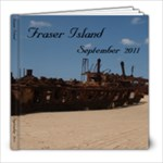 Fraser Sept 2011 - 8x8 Photo Book (20 pages)