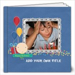 12x12 (30 pages): Happy Birthday - Boy - 12x12 Photo Book (30 pages)
