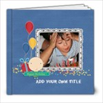 8x8 (30 pages): Happy Birthday - Boy - 8x8 Photo Book (30 pages)