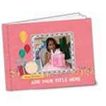 7x5 DELUXE: Happy Birthday Brag Book- girl - 7x5 Deluxe Photo Book (20 pages)