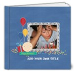 8x8 DELUXE: Happy Birthday - Boy - 8x8 Deluxe Photo Book (20 pages)